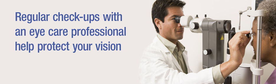 Regular Check-ups with An Eye Care Professional Protect Your Vision